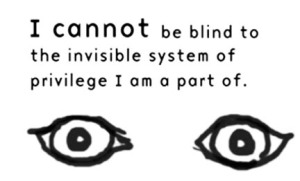 refuse to be blind to privilege